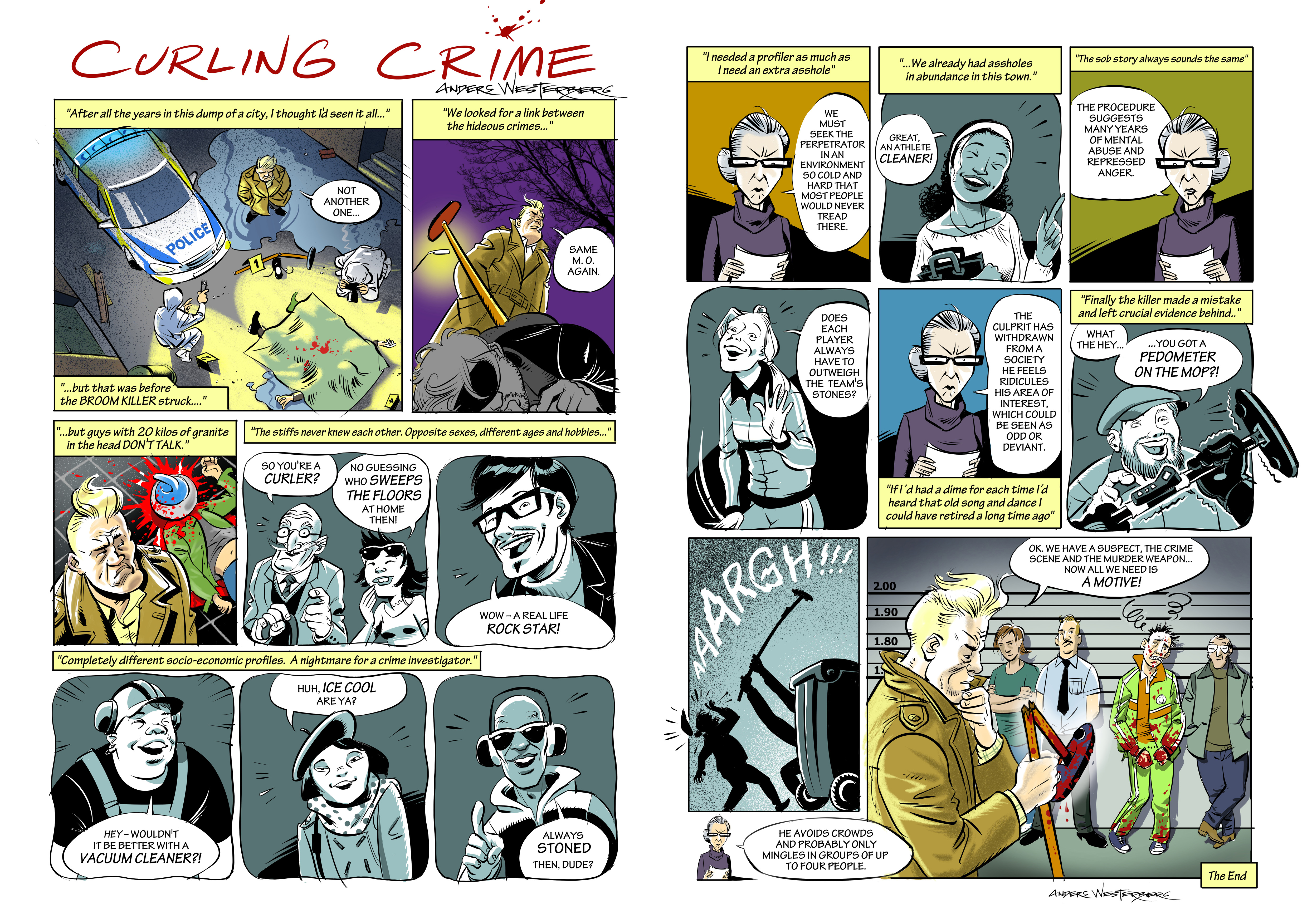 Anders Westerberg | The first ever curling noir crime comic. For The Curling News (Canada). Since illustrating and curling are my two fortes, why not bring them together?